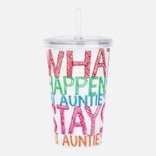 What Happens At Auntie Acrylic Double-wall Tumbler
