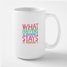 What Happens at Mamaw's Mugs