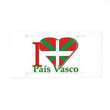 I love pais Vasco Aluminum License Plate