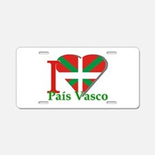 I love pais Vasco Aluminum License Plate