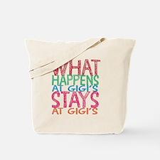 What Happens at Gigi's Tote Bag