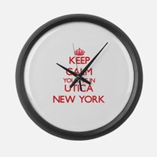 Keep calm you live in Utica New Y Large Wall Clock