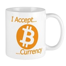 Type 2 I Accept Bitcoin Currency Mugs