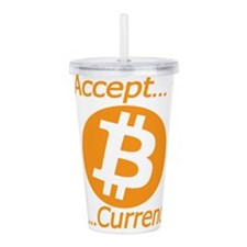 Type 2 I Accept Bitcoi Acrylic Double-wall Tumbler