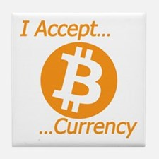 Type 2 I Accept Bitcoin Currency Tile Coaster