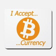 Type 2 I Accept Bitcoin Currency Mousepad