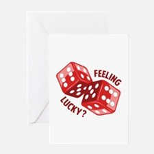 Dice_Feeling_Lucky Greeting Cards