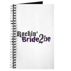 Rockin Bride 2 be Journal