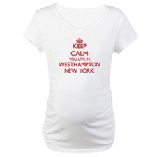 Keep calm you live in Westhampto Shirt