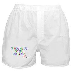 If Mom And Dad Say No Boxer Shorts