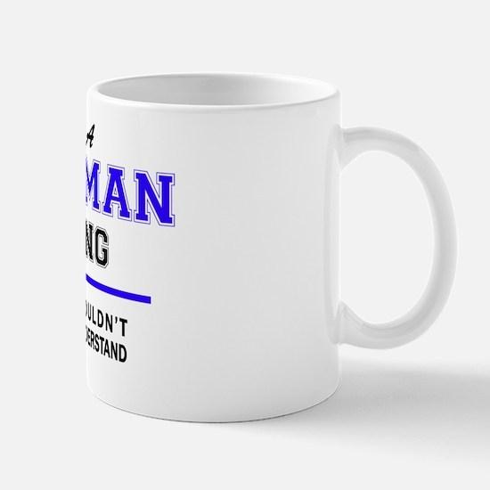 Funny Tallman Mug
