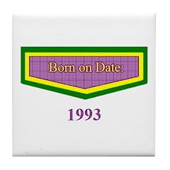 1993 Born on Date Tile Coaster