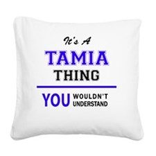 Cute Tamia Square Canvas Pillow