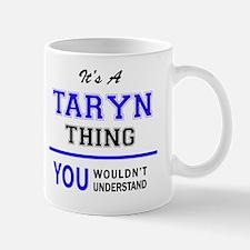 Funny Taryn Mug