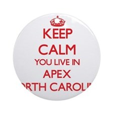 Keep calm you live in Apex North Ornament (Round)