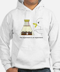 The experiment is an experiment. Hoodie