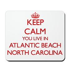 Keep calm you live in Atlantic Beach Nor Mousepad