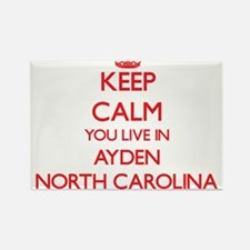 Keep calm you live in Ayden North Carolina Magnets