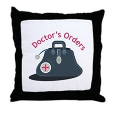 Doctor_Bag_Doctor s_Orders Throw Pillow