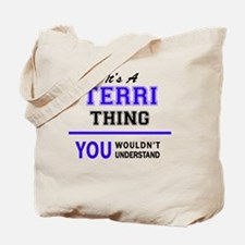 Funny Terri Tote Bag
