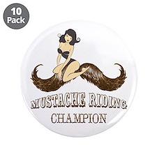 "Mustache Riding Champion 3.5"" Button (10 pack)"