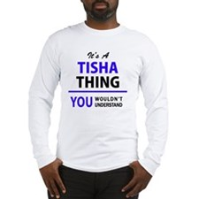 Cute Tisha Long Sleeve T-Shirt