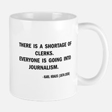 A Shortage Of Clerks Mug