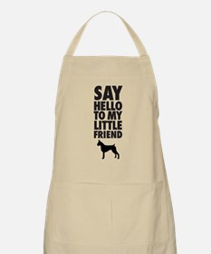 say hello to my little friend, boxer Apron