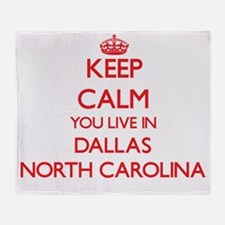 Keep calm you live in Dallas North C Throw Blanket