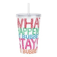 What Happens at Bubbe' Acrylic Double-wall Tumbler