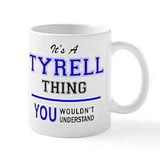 Cute Tyrell Mug