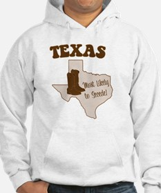 Texas: Most Likely to Secede Hoodie