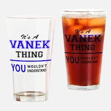 Unique Vanek Drinking Glass