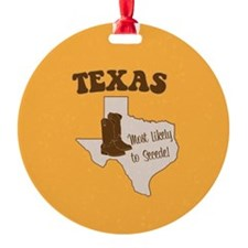 Texas: Most Likely to Secede Ornament