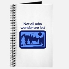 NOT ALL WHO WANDER Journal