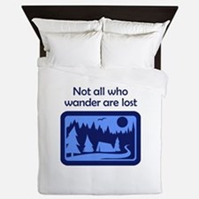 NOT ALL WHO WANDER Queen Duvet