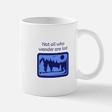 NOT ALL WHO WANDER Mugs