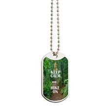 Keep Calm and Hike On Dog Tags