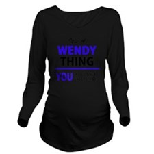 Funny Wendy Long Sleeve Maternity T-Shirt