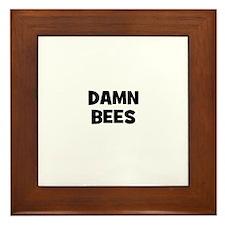 damn bees Framed Tile