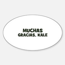 muchas gracias, kale Oval Decal