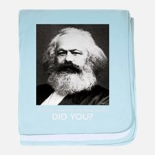 Marx Was Serious baby blanket