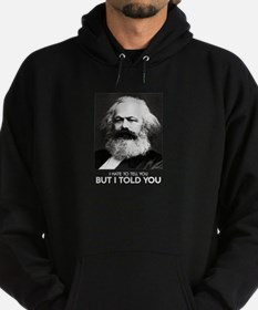 Marx Told You Hoodie (dark)