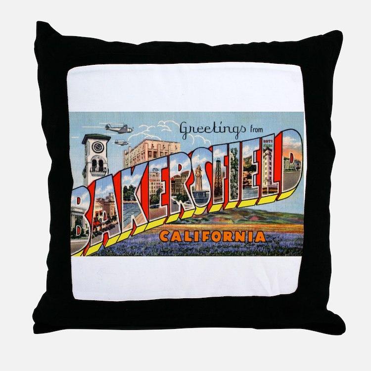 Bakersfield California Greetings Throw Pillow