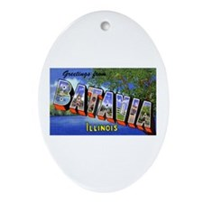 Batavia Illinois Greetings Oval Ornament
