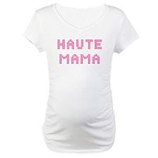 """""""Haute Mama"""" Shirt"""