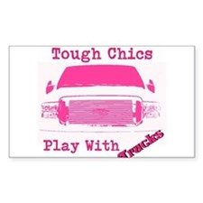 Tough Chics Play With Trucks Decal