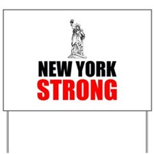 New York Strong Yard Sign