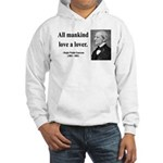 Ralph Waldo Emerson 29 Hooded Sweatshirt