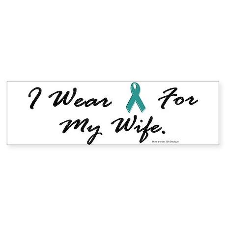 Wear Teal For My Wife 1 Bumper Sticker